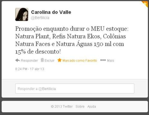 Carolina do Valle Consultora Natura Pronta Entrega Ilheus Bahia Brasil Natura Ciclo 06 2013 Twitter