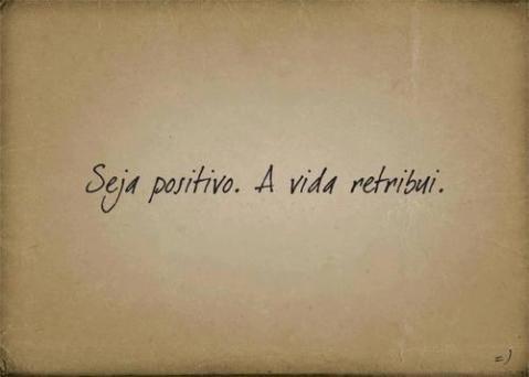 Seja Positivo.