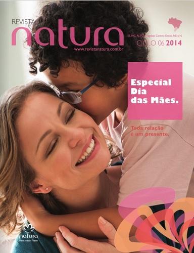Carolina do Valle Bertilicia Consultora Natura Pronta Entrega Ilhéus Bahia Brasil Revista Natura Ciclo 06.2014 NENO NE e NO DIA DAS MÃES 2014.06