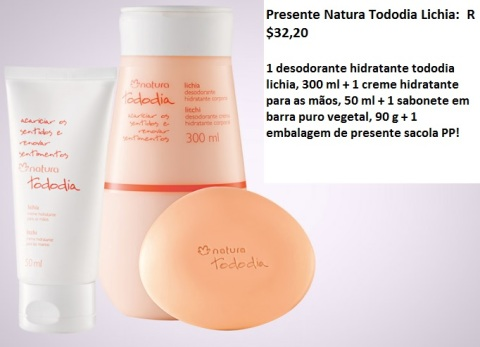 Presente Natura Tododia Lichia Dia das Mães 2014 Carolina do Valle Consultora Natura Pronta Entrega Ilhéus Bahia Brasil