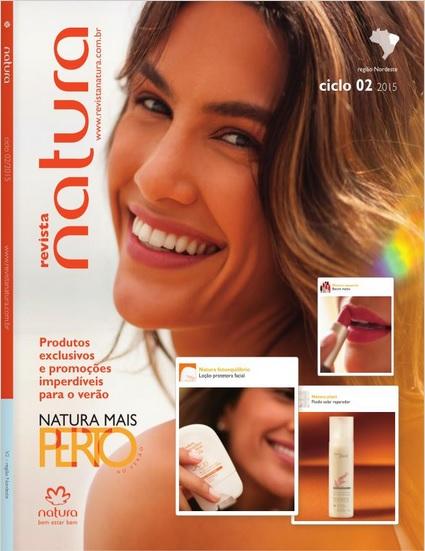 Carolina do Valle Bertilicia Consultora Natura Pronta Entrega Ilhéus Bahia Brasil Revista Natura Ciclo 02.2015 NENO NE e NO