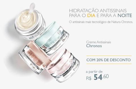 Promoção exclusiva Natura Chronos Hidratantes Antissinais do Rede Natura Espaço Carolina do Valle de 27/01 até 02/02!