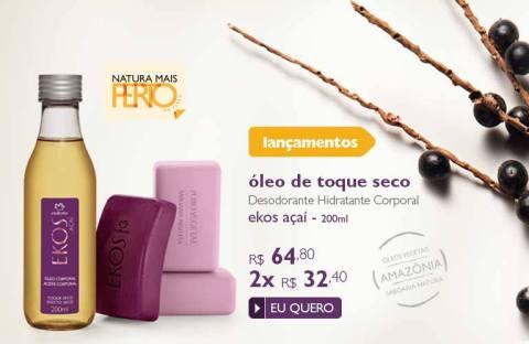 Natura Ekos Açaí Promoção no Espaço Rede Natura Carolina do Valle até 05 01 2015