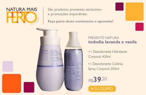 Natura Tododia Promoção no Espaço Rede Natura Carolina do Valle até 19 01 2015