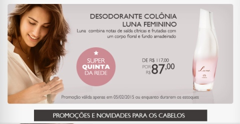 Promoção exclusiva do Rede Natura Espaço Carolina do Valle válidas em 05 02 14