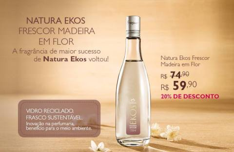Promoção exclusivas do Rede Natura Espaço Carolina do Valle de 10 a 16 02 14 - Natura Ekos Madeira em Flor