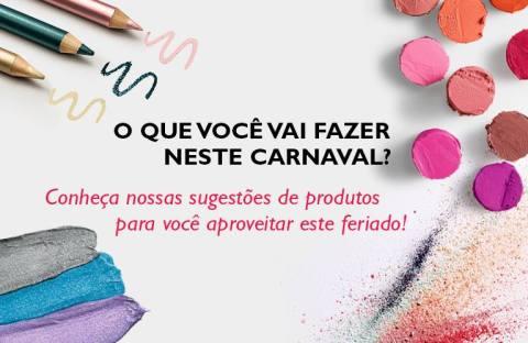 Promoção exclusivas do Rede Natura Espaço Carolina do Valle de 10 a 16 02 14 - O que você vai fazer no Carnaval