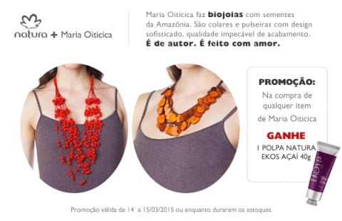 Promoções exclusivas do Rede Natura Espaço Carolina do Valle de 10 a 16/03/15 Natura + Maria Oiticica