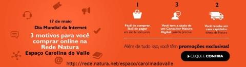 Promoções do Dia Mundial da Internet no Rede Natura Espaço Carolina do Valle: 17/05
