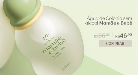 Natura Mamãe e Bebê com R$ 20,00 de desconto