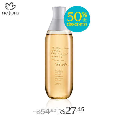 Natura Tododia Macadâmia Spray com 50% de desconto de 01 a 04 09 2016