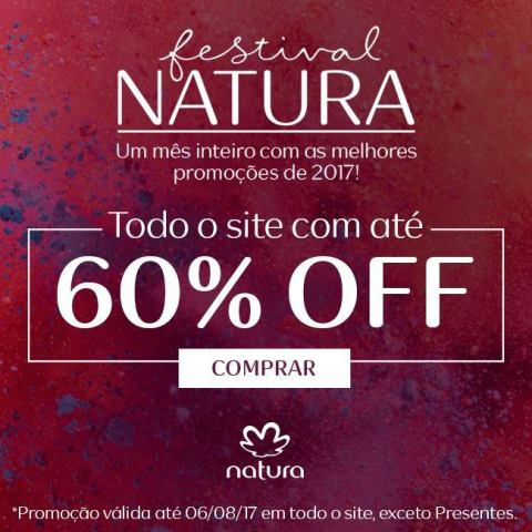 Promocao Natura Festival Natura ate 60 de desconto no Rede Natura Espaco Carolina do Valle